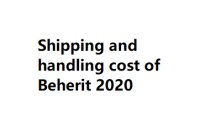 Shipping and handling cost of Beherit 2020